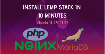 install lemp stack in 10 minutes