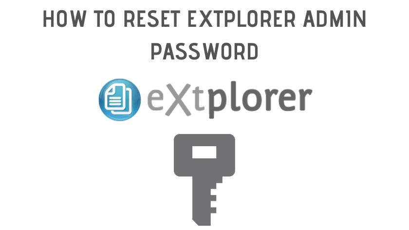 How to reset Extplorer admin password